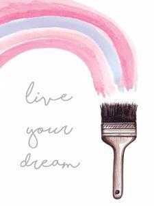 Live Your Dream by Elizabeth Tyndall