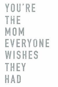 You're the Mom by Elizabeth Tyndall