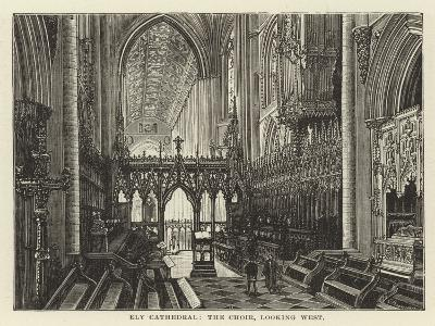 Ely Cathedral, the Choir, Looking West--Giclee Print