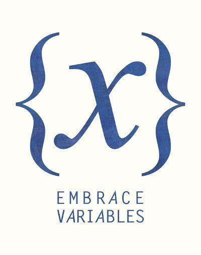 Embrace Variables-Urban Cricket-Art Print