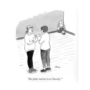 """Her father took her to see Gravity."" - Cartoon by Emily Flake"