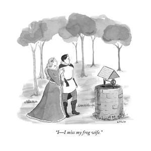 """I?I miss my frog wife."" - New Yorker Cartoon by Emily Flake"