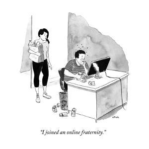 """I joined an online fraternity."" - New Yorker Cartoon by Emily Flake"