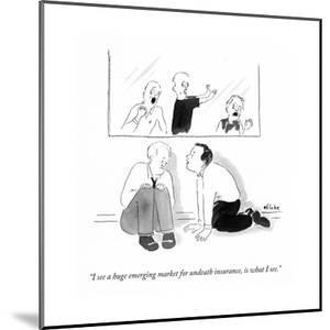"""""""I see a huge emerging market for undeath insurance, is what I see."""" - Cartoon by Emily Flake"""
