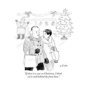 """If there is a war on Christmas, I think we're well behind the front lines - Cartoon by Emily Flake"