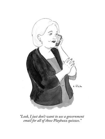 """Look, I just don't want to use a government email for all of those Playbu…"" - Cartoon by Emily Flake"