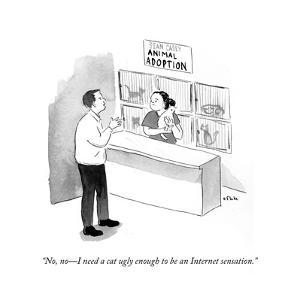 """""""No, no?I need a cat ugly enough to be an Internet sensation."""" - Cartoon by Emily Flake"""