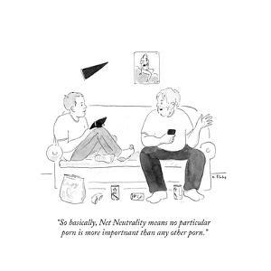 """""""So basically, Net Neutrality means no particular porn is more importnant ?"""" - Cartoon by Emily Flake"""