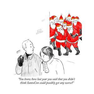 """You know how last year you said that you didn't think SantaCon could poss?"" - Cartoon by Emily Flake"
