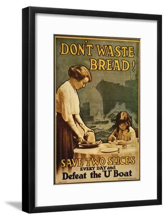 """Don't Waste Bread"", WWI Poster, 1917"