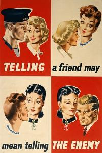 'Telling a Friend May Mean Telling the Enemy', WWII Poster by English School