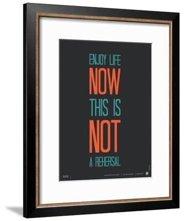 Enjoy Life Now Poster-NaxArt-Framed Art Print