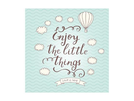 Enjoy the Little Things. Stylish Vector Card in Vintage Colors with Waves, Balloon, Text and Clouds-smilewithjul-Art Print