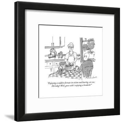 """""""Enjoying a sudden decrease in vision and hearing, are we, Horndog? Well, ?"""" - New Yorker Cartoon-Michael Crawford-Framed Premium Giclee Print"""