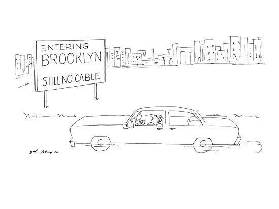 Entering Brooklyn: Still No Cable' - New Yorker Cartoon-Ed Arno-Premium Giclee Print