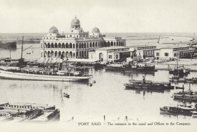 Entrance to the Suez Canal and Offices of the Suez Canal Company, Port Said, Egypt--Photographic Print
