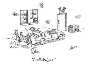 """I call shotgun."" - New Yorker Cartoon by Eric Lewis"