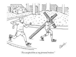"""""""I've accepted him as my personal trainer."""" - New Yorker Cartoon by Eric Lewis"""