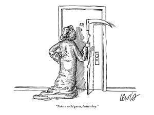 """""""Take a wild guess, butter boy."""" - New Yorker Cartoon by Eric Lewis"""