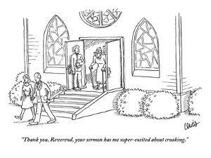 """""""Thank you, Reverend, your sermon has me super-excited about croaking."""" - New Yorker Cartoon by Eric Lewis"""