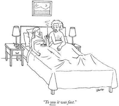 """""""To you it was fast."""" - New Yorker Cartoon by Eric Lewis"""