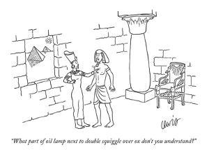 """""""What part of oil lamp next to double squiggle over ox don't you understan?"""" - New Yorker Cartoon by Eric Lewis"""