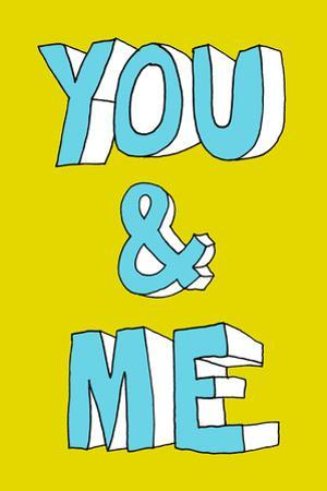 You And Me by Eric Scheib