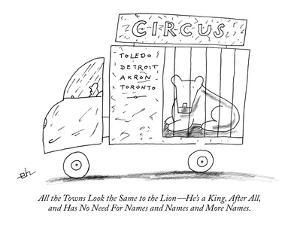 All the Towns Look the Same to the Lion?He's a King, After All, and Has No? - New Yorker Cartoon by Erik Hilgerdt