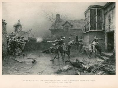 Gunpowder Plot; the Conspirators' Last Stand at Holbeach House, 7 November 1605