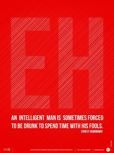 Ernest Hemingway Quote Poster-NaxArt-Art Print