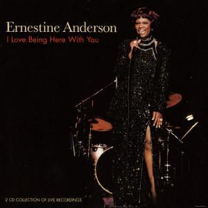 Ernestine Anderson, I Love Being Here With You