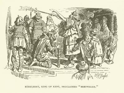 Ethelbert, King of Kent, Proclaimed Bretwalda--Giclee Print