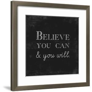 Believe You Can and You Will by Evangeline Taylor