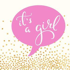 It's A Girl by Evangeline Taylor