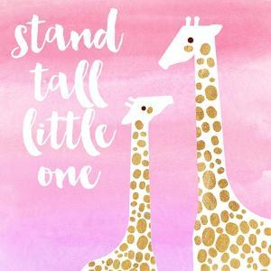 Stand Tall Pink by Evangeline Taylor