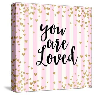 You Are Loved, Pink Stripes