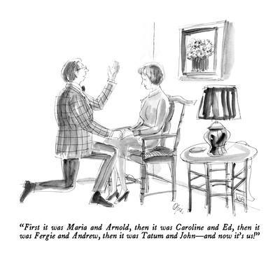 """""""First it was Maria and Arnold, then it was Caroline and Ed, then it was F?"""" - New Yorker Cartoon"""