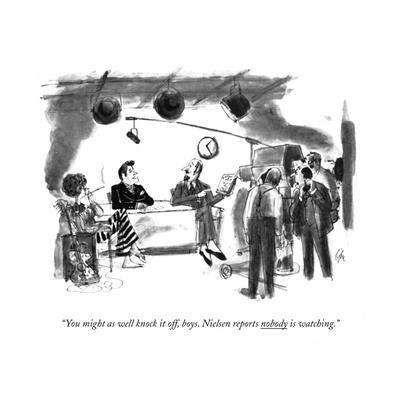"""""""You might as well knock it off, boys. Nielsen reports nobody is watching. - New Yorker Cartoon"""