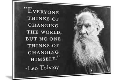 Every Thinks Of Changing World Not Himself Tolstoy Quote Poster--Mounted Print