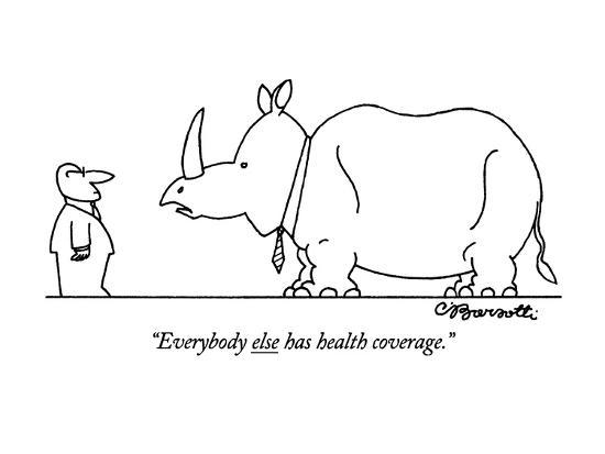 """Everybody else has health coverage."" - New Yorker Cartoon-Charles Barsotti-Premium Giclee Print"