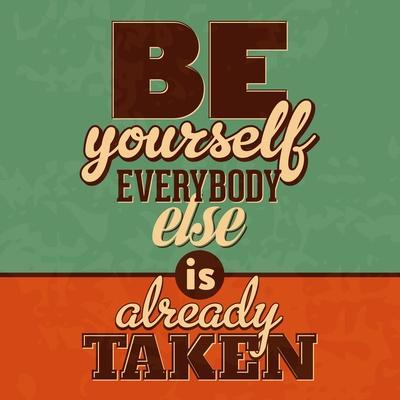 Everybody Else Is Already Taken-Lorand Okos-Art Print