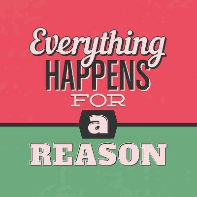 Everything Happens for a Reason 1-Lorand Okos-Art Print