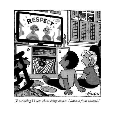 """Everything I know about being human I learned from animals."" - New Yorker Cartoon-William Haefeli-Premium Giclee Print"