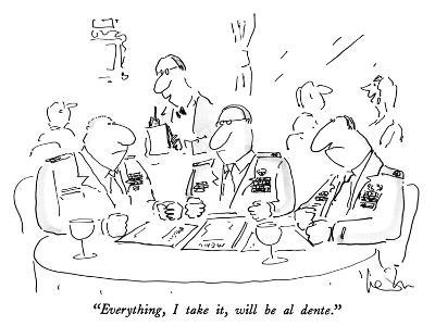 """Everything, I take it, will be al dente."" - New Yorker Cartoon-Arnie Levin-Premium Giclee Print"