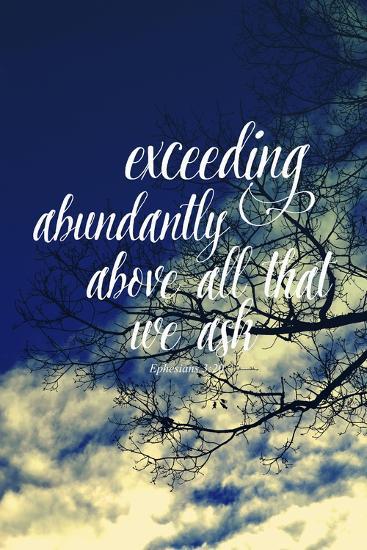 Exceeding Abundantly Above All That We Ask-Vintage Skies-Giclee Print