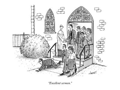"""Excellent sermon."" - New Yorker Cartoon-Tom Cheney-Premium Giclee Print"