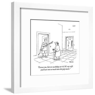 """""""Excuse me, but on weekdays at 4 A.M., my wife and I are not so much into ?"""" - New Yorker Cartoon-Jack Ziegler-Framed Premium Giclee Print"""