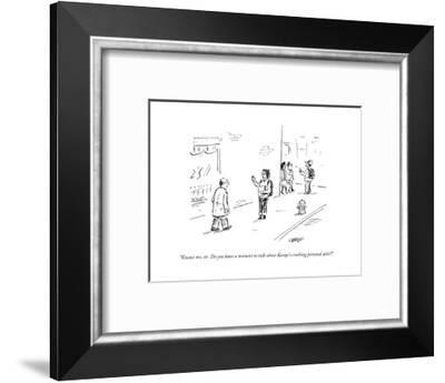 """""""Excuse me, sir. Do you have a moment to talk about Kanye's crushing perso?"""" - Cartoon-David Sipress-Framed Premium Giclee Print"""