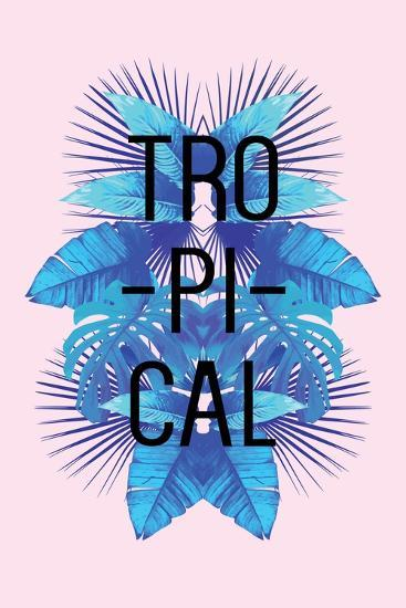 Exotic Palm Leaves in the Mirror Image. Slogan Tropical on a Pink Background. Print Illustration Fl-Berry2046-Art Print