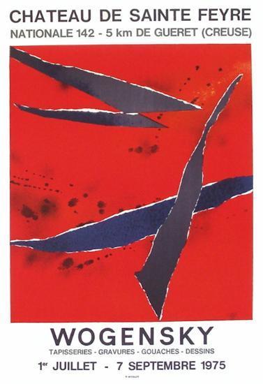 Expo 75 - Château de Sainte Feyre-Robert Wogensky-Collectable Print